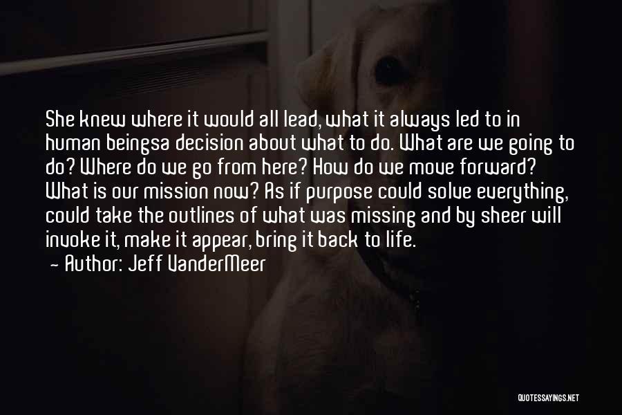 Life As We Knew It Quotes By Jeff VanderMeer