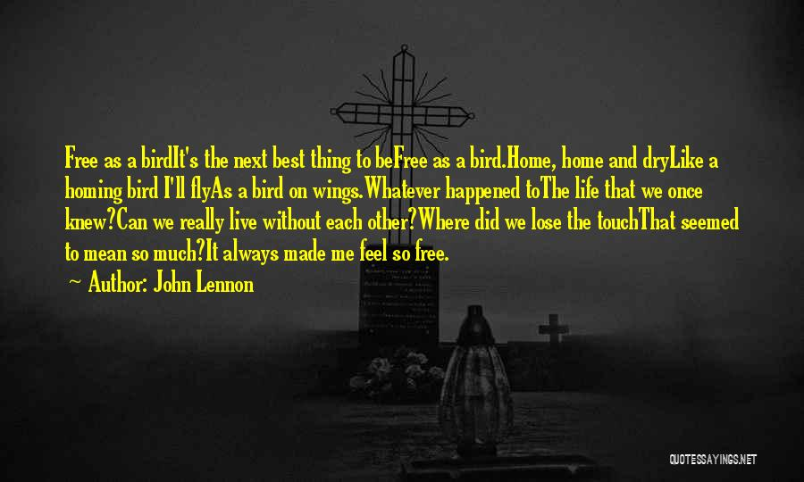 Life As We Knew It Quotes By John Lennon