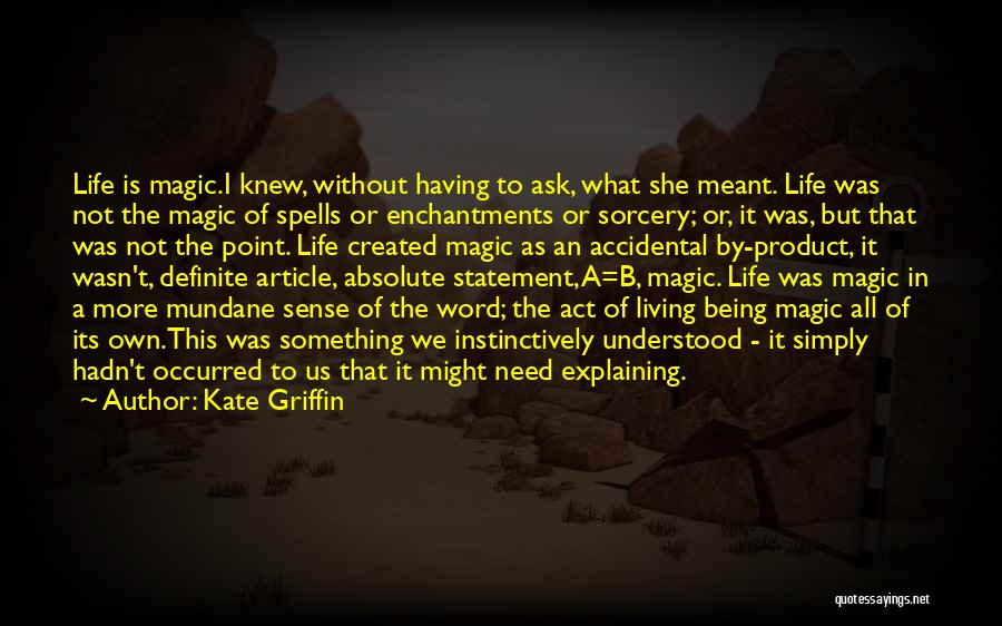 Life As We Knew It Quotes By Kate Griffin