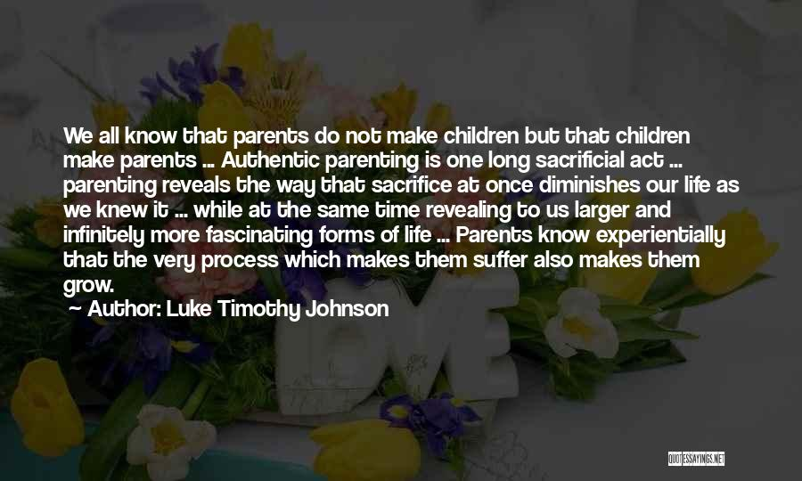 Life As We Knew It Quotes By Luke Timothy Johnson