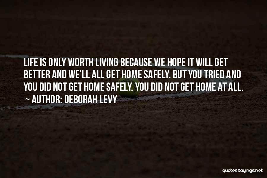 Life At Home Quotes By Deborah Levy