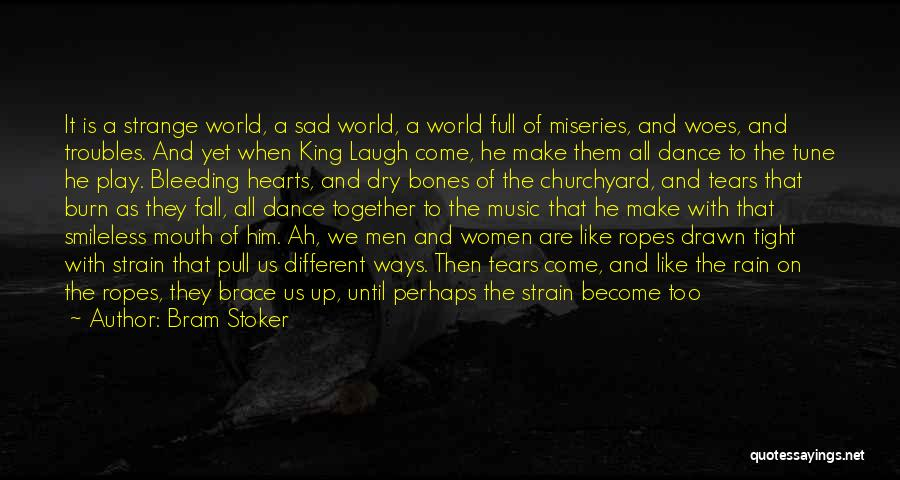 Life Become Sad Quotes By Bram Stoker