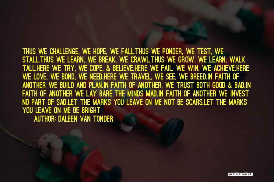 Life Become Sad Quotes By Daleen Van Tonder
