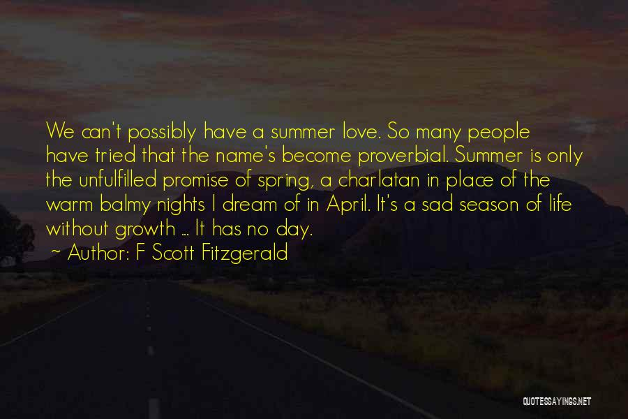Life Become Sad Quotes By F Scott Fitzgerald