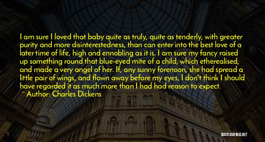 Life Before Her Eyes Quotes By Charles Dickens