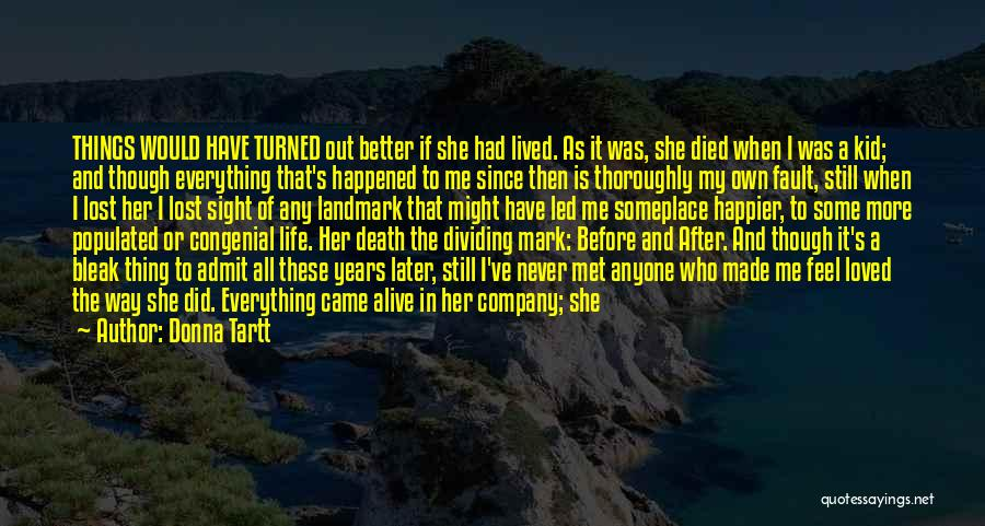 Life Before Her Eyes Quotes By Donna Tartt