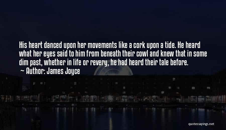 Life Before Her Eyes Quotes By James Joyce