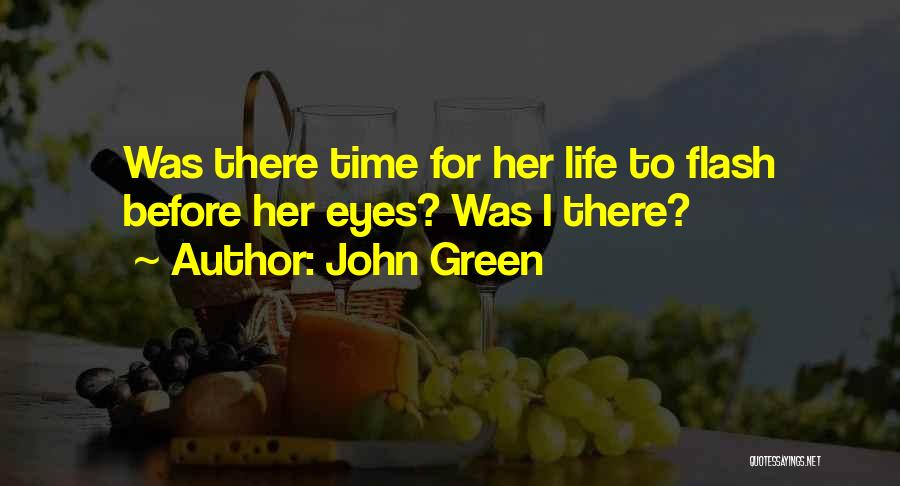 Life Before Her Eyes Quotes By John Green