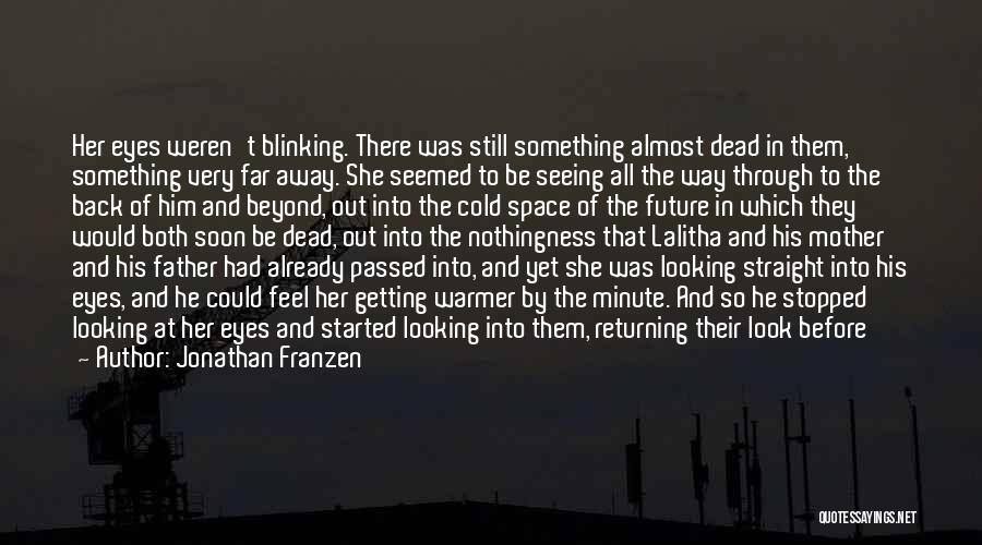 Life Before Her Eyes Quotes By Jonathan Franzen