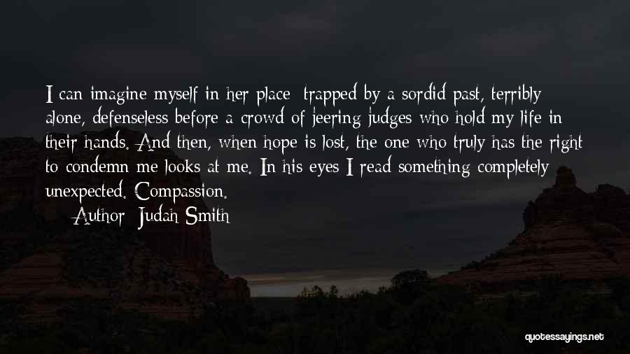 Life Before Her Eyes Quotes By Judah Smith