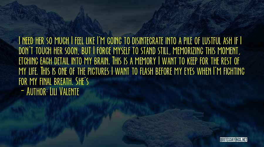 Life Before Her Eyes Quotes By Lili Valente