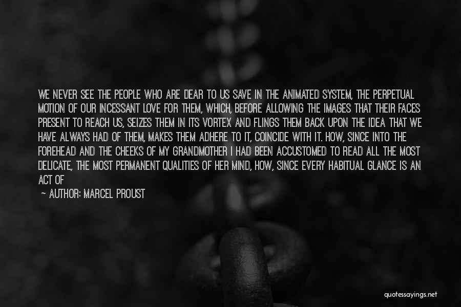 Life Before Her Eyes Quotes By Marcel Proust