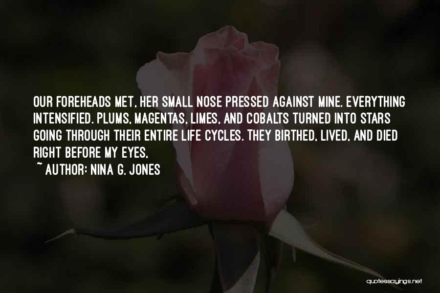 Life Before Her Eyes Quotes By Nina G. Jones