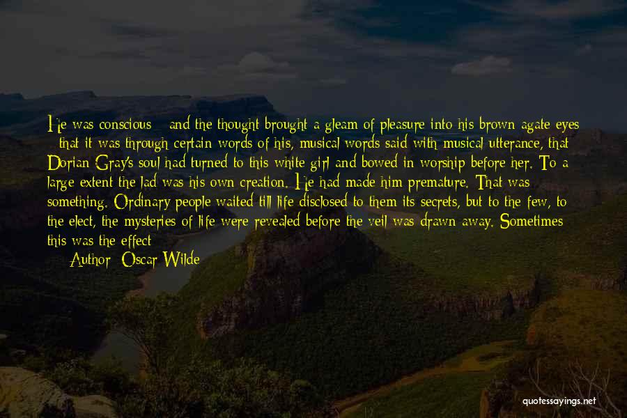 Life Before Her Eyes Quotes By Oscar Wilde