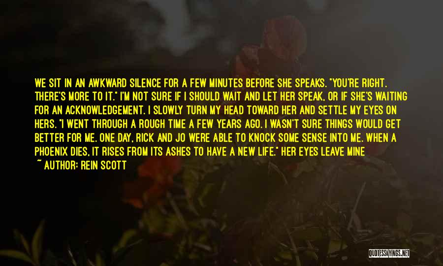 Life Before Her Eyes Quotes By Rein Scott