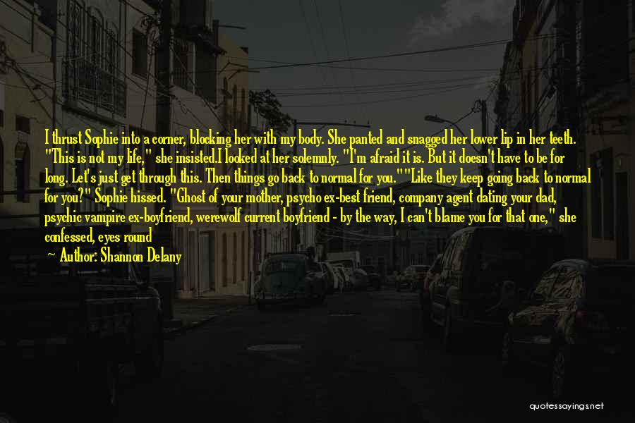 Life Before Her Eyes Quotes By Shannon Delany