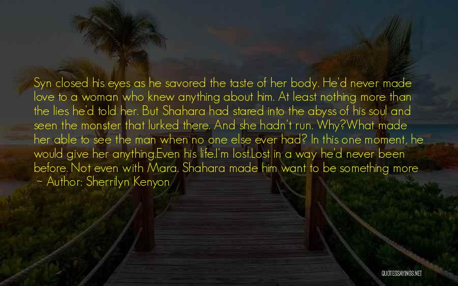 Life Before Her Eyes Quotes By Sherrilyn Kenyon