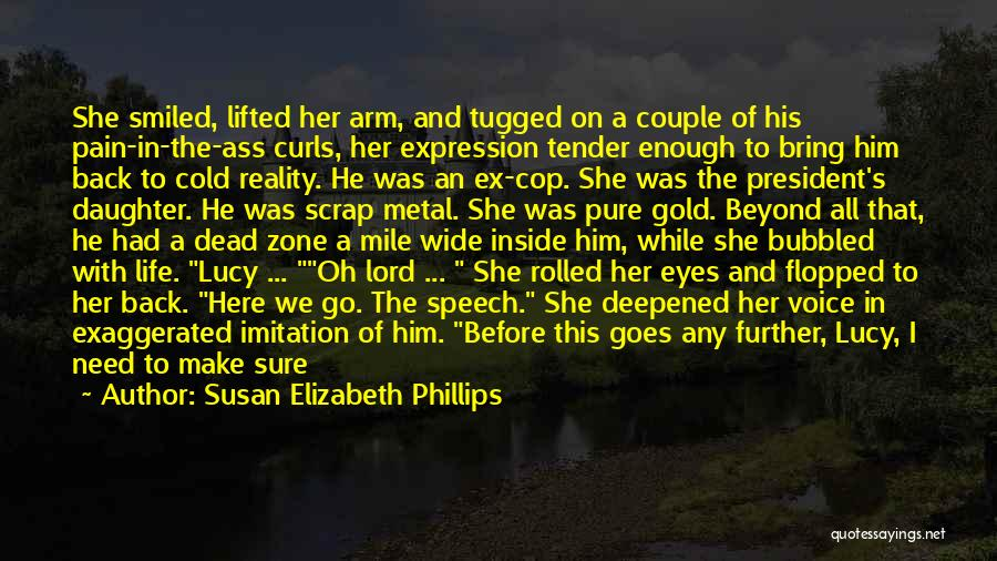 Life Before Her Eyes Quotes By Susan Elizabeth Phillips