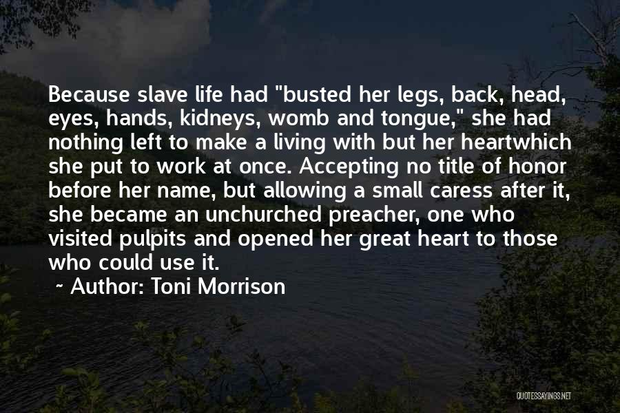 Life Before Her Eyes Quotes By Toni Morrison