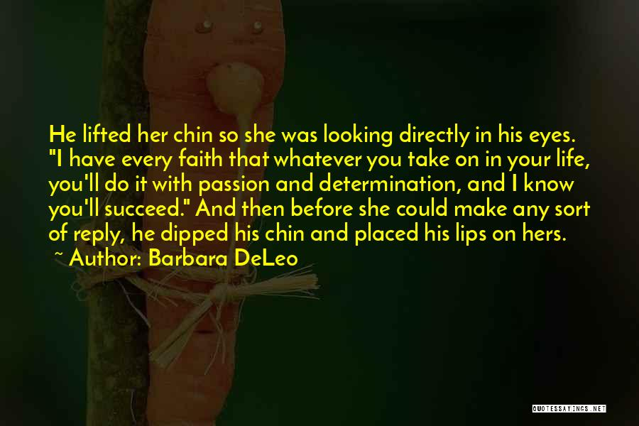 Life Before Your Eyes Quotes By Barbara DeLeo