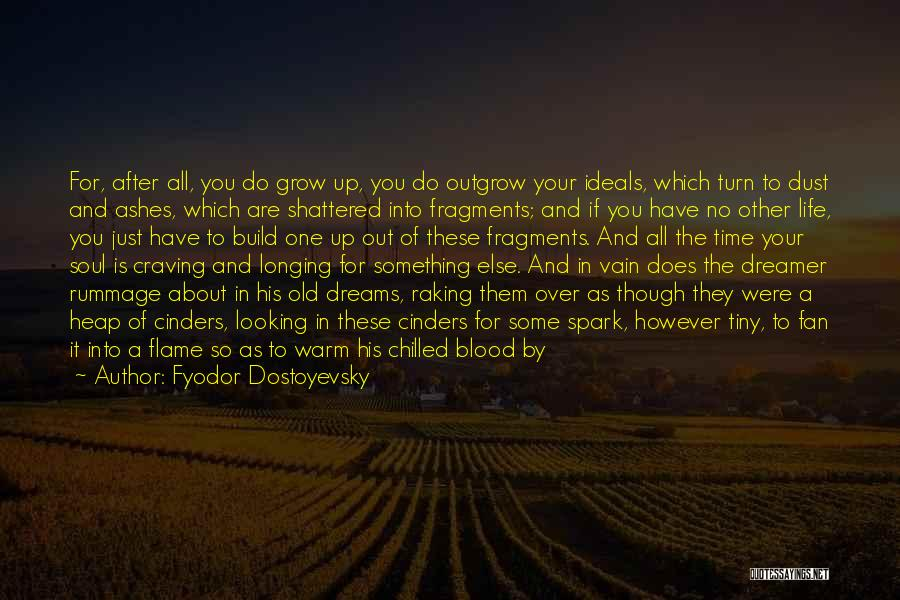 Life Before Your Eyes Quotes By Fyodor Dostoyevsky