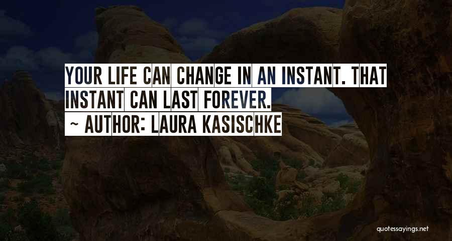 Life Before Your Eyes Quotes By Laura Kasischke