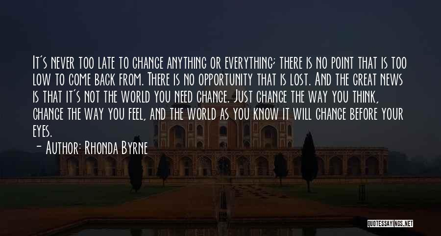 Life Before Your Eyes Quotes By Rhonda Byrne
