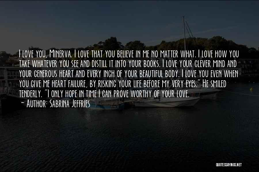 Life Before Your Eyes Quotes By Sabrina Jeffries