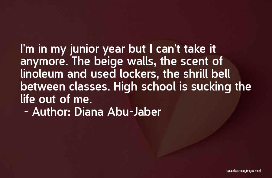 Life Beige Quotes By Diana Abu-Jaber