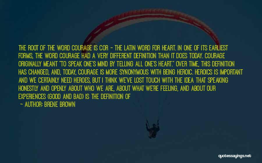 Life Being Good And Bad Quotes By Brene Brown