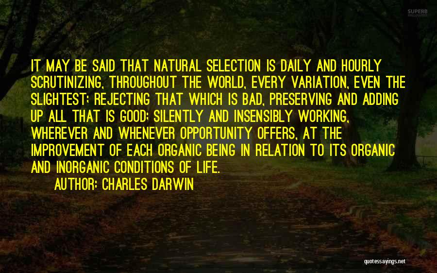 Life Being Good And Bad Quotes By Charles Darwin