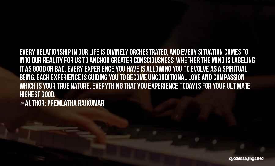 Life Being Good And Bad Quotes By Premlatha Rajkumar