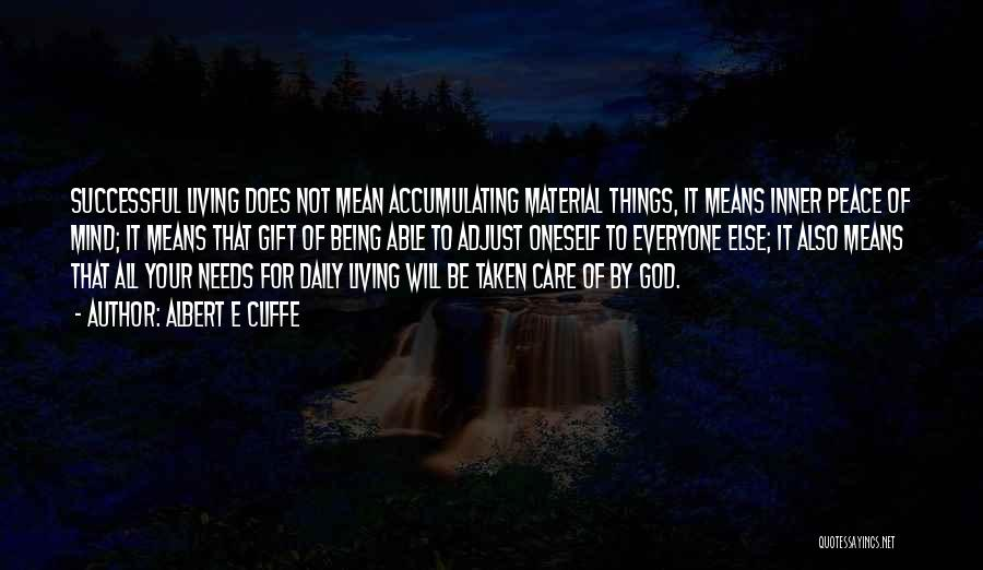 Life Being Taken Too Soon Quotes By Albert E Cliffe