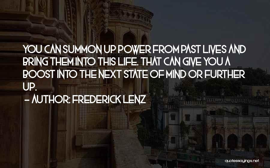 Life Boost Quotes By Frederick Lenz