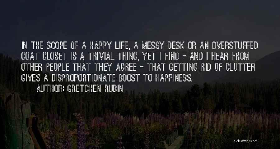 Life Boost Quotes By Gretchen Rubin