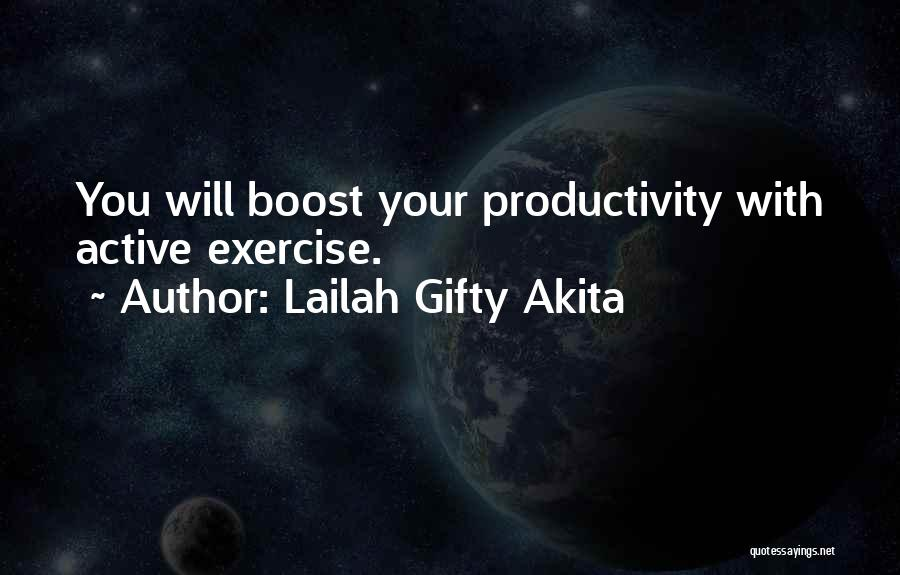Life Boost Quotes By Lailah Gifty Akita