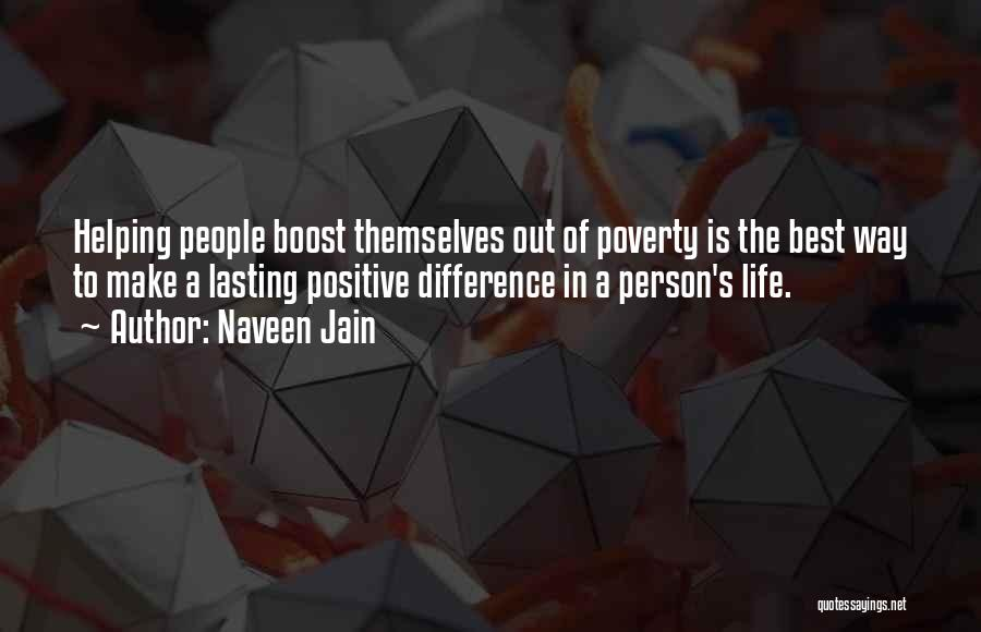 Life Boost Quotes By Naveen Jain