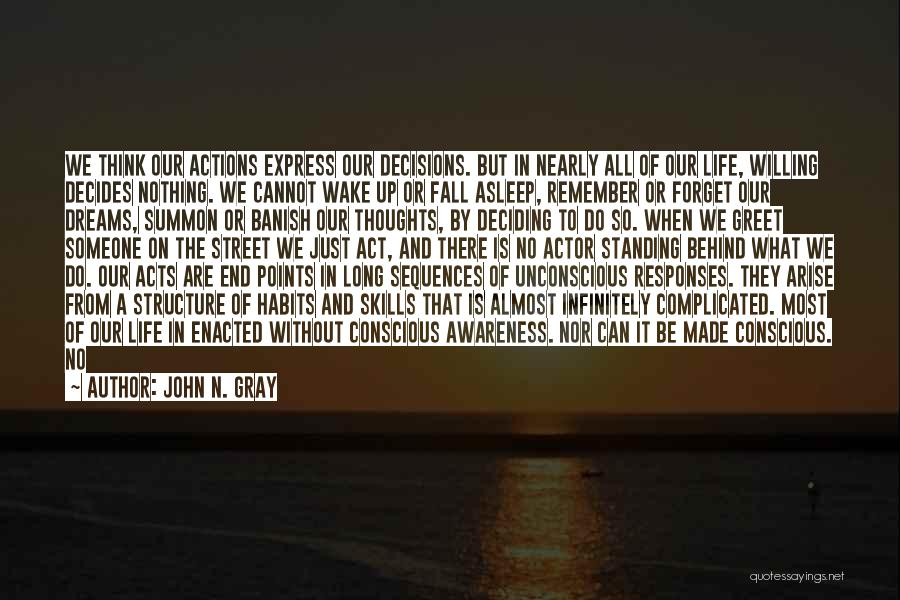 Life Can Be Complicated Quotes By John N. Gray