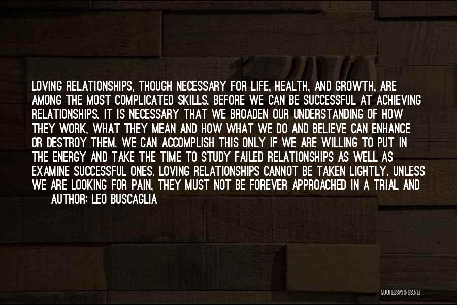 Life Can Be Complicated Quotes By Leo Buscaglia