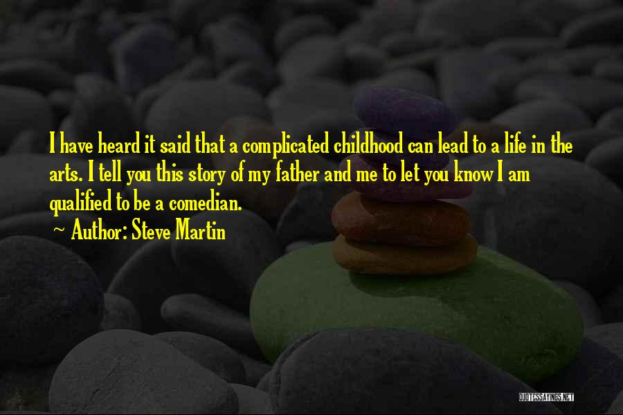 Life Can Be Complicated Quotes By Steve Martin