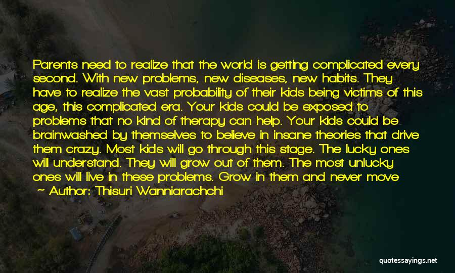 Life Can Be Complicated Quotes By Thisuri Wanniarachchi