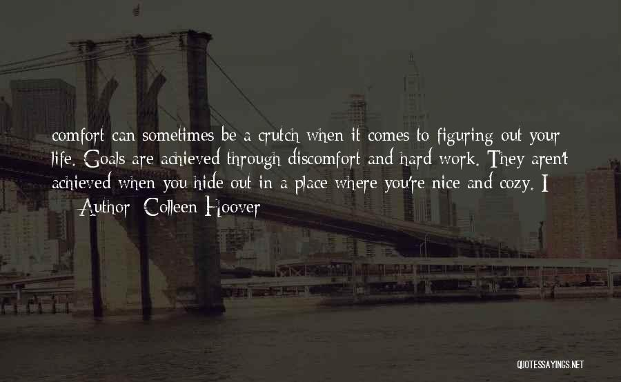 Life Can Be Hard Sometimes Quotes By Colleen Hoover