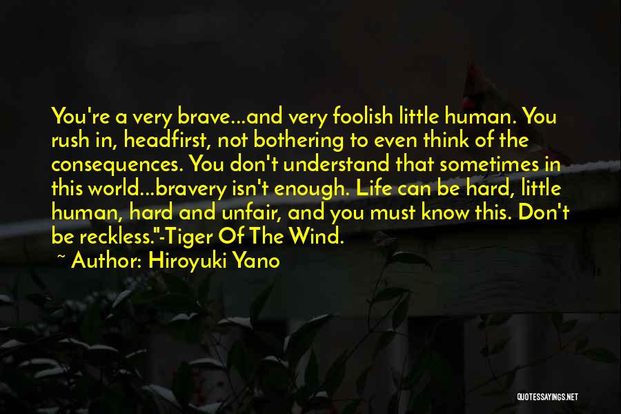 Life Can Be Hard Sometimes Quotes By Hiroyuki Yano