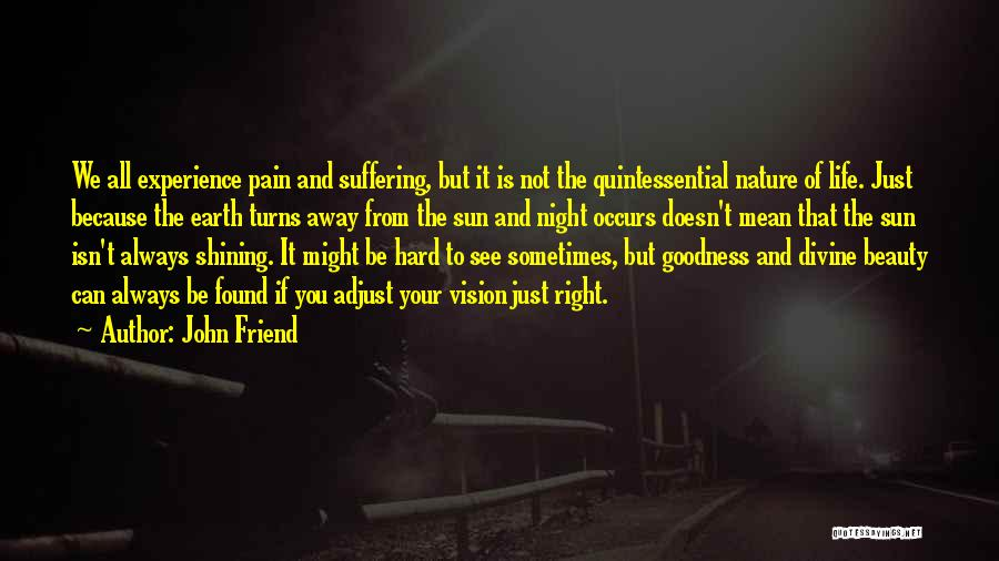 Life Can Be Hard Sometimes Quotes By John Friend
