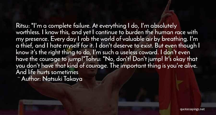Life Can Be Hard Sometimes Quotes By Natsuki Takaya