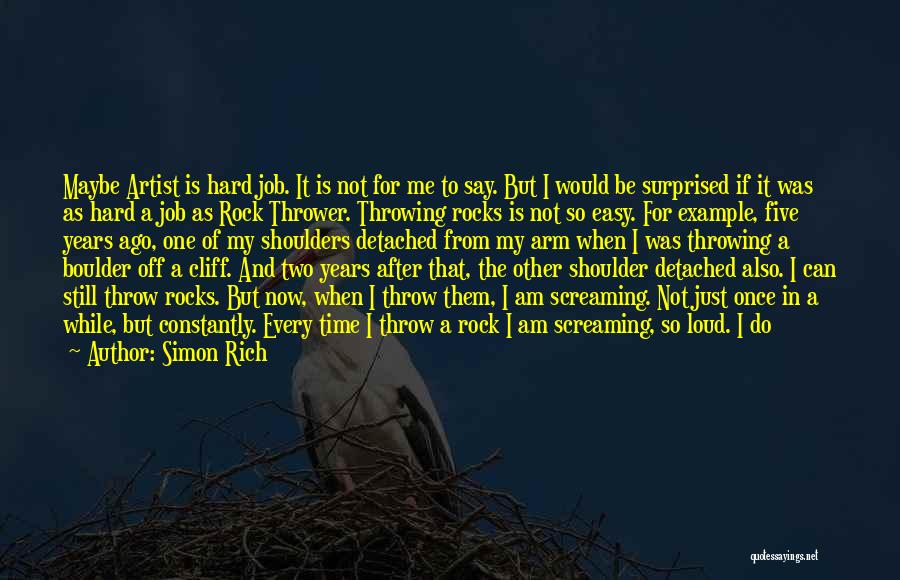 Life Can Be Hard Sometimes Quotes By Simon Rich
