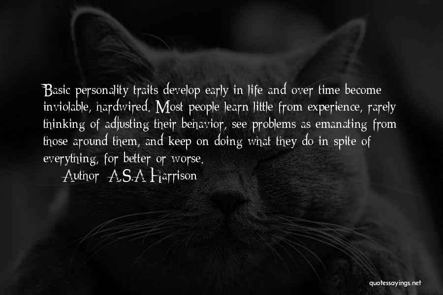 Life Change For Better Quotes By A.S.A Harrison