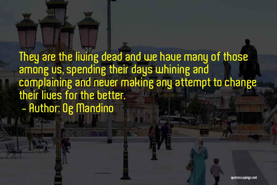Life Change For Better Quotes By Og Mandino