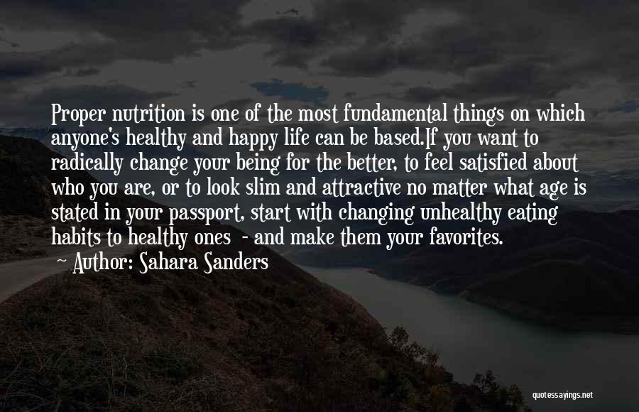 Life Change For Better Quotes By Sahara Sanders