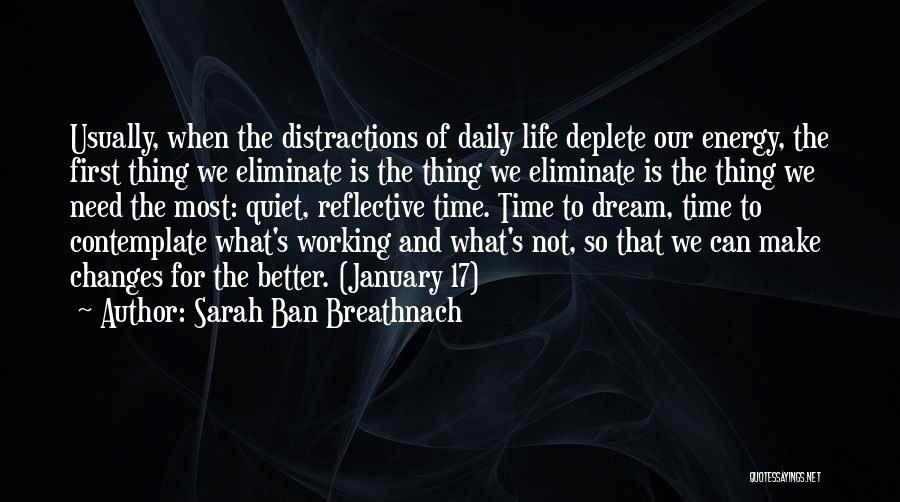 Life Change For Better Quotes By Sarah Ban Breathnach